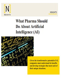 WHAT PHARMA SHOULD DO ABOUT ARTIFICIAL INTELLIGENCE (AI)