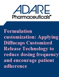 FORMULATION CUSTOMIZATION: APPLYING DIFFUCAPS CUSTOMIZED RELEASE TECHNOLOGY TO REDUCE DOSING FREQUENCY AND ENCOURAGE PATIENT ADHERENCE