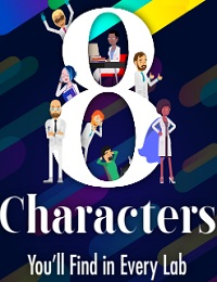 8 CHARACTERS YOU'LL FIND IN EVERY LAB