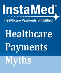 HEALTHCARE PAYMENTS MYTHS