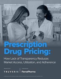 PRESCRIPTION DRUG PRICING: HOW LACK OF TRANSPARENCY REDUCES MARKET ACCESS, UTILIZATION, AND ADHERENCE