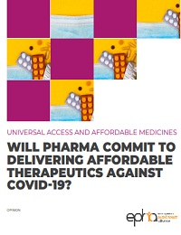 WILL PHARMA COMMIT TO DELIVERING AFFORDABLE THERAPEUTICS AGAINST COVID-19?