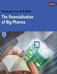 THE FINANCIALISATION OF BIG PHARMA