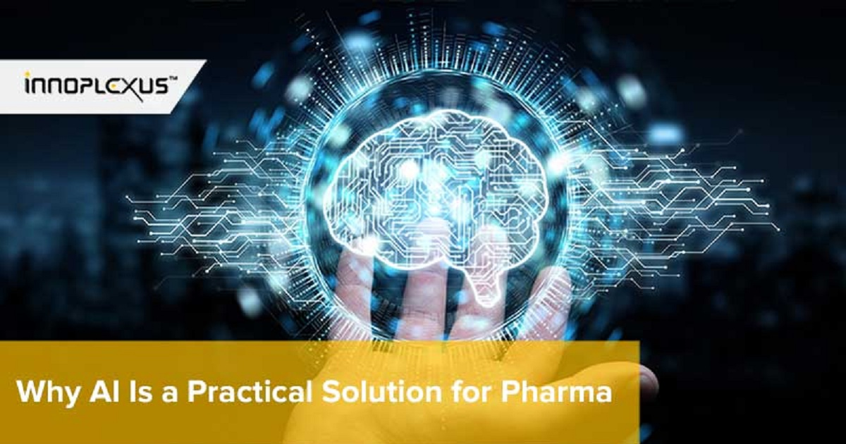 WHY AI IS A PRACTICAL SOLUTION FOR PHARMA