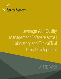 LEVERAGE YOUR QUALITY MANAGEMENT SOFTWARE ACROSS LABORATORY AND CLINICAL TRIAL DRUG DEVELOPMENT