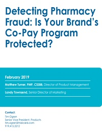 DETECTING PHARMACY FRAUD: IS YOUR BRAND'S CO-PAY PROGRAM PROTECTED?