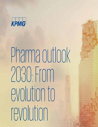 PHARMA OUTLOOK 2030: FROM EVOLUTION TO REVOLUTION