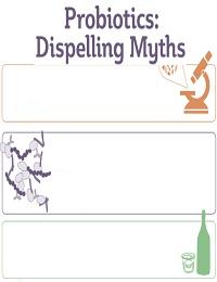 ISAPP DISPELS MYTHS ABOUT PROBIOTICS