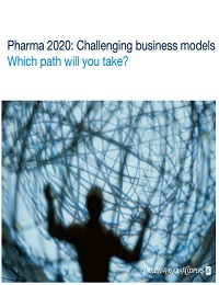 PHARMA 2020: CHALLENGING BUSINESS MODELS WHICH PATH WILL YOU TAKE?