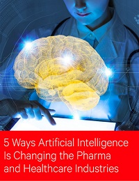5 WAYS ARTIFICIAL INTELLIGENCE IS CHANGING THE PHARMA AND HEALTHCARE INDUSTRIES