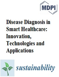 DISEASE DIAGNOSIS IN SMART HEALTHCARE: INNOVATION, TECHNOLOGIES AND APPLICATIONS