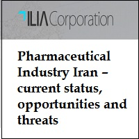 PHARMACEUTICAL INDUSTRY IRAN – CURRENT STATUS, OPPORTUNITIES AND THREATS