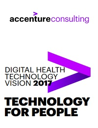 THE ACCENTURE DIGITAL HEALTH TECHNOLOGY VISION 2017
